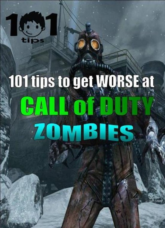 101 tips to get WORSE at Call of Duty: Zombies