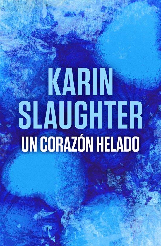 Bolcom Un Corazón Helado Ebook Karin Slaughter 9788499188508