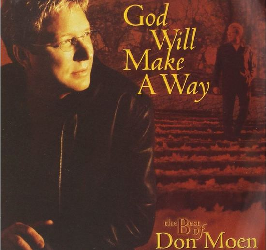 God Will Make A Way - Best Of Don M