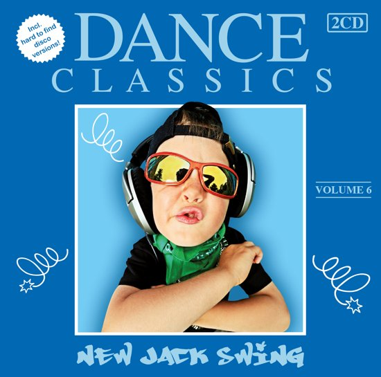 Dance Classics - New Jack Swing Volume 6
