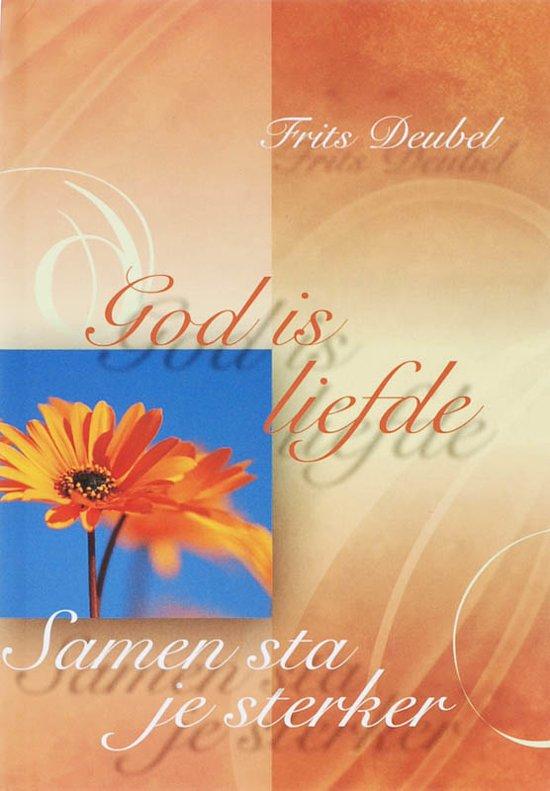 God Is Liefde - Frits Deubel |