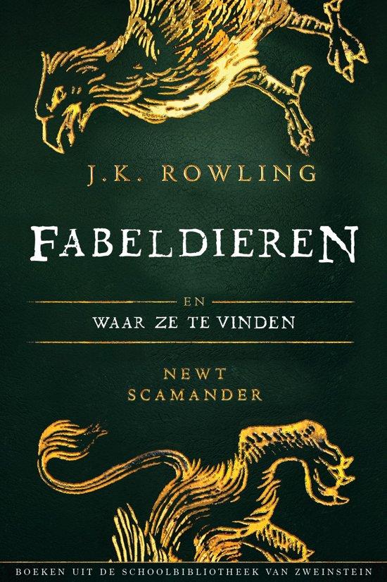 Boek cover Uit de schoolbibliotheek van Zweinstein 1 - Fabeldieren en Waar Ze Te Vinden van J.K. Rowling (Onbekend)