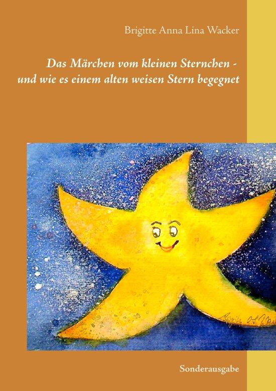 Das Märchen vom kleinen Sternchen - und wie es einem alten weisen Stern begegnet