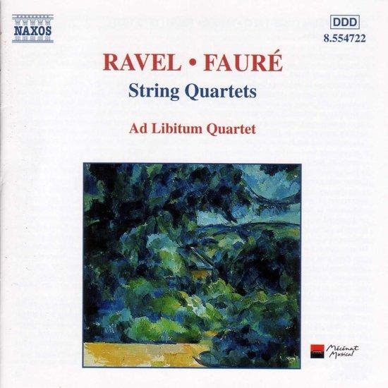 Ravel; Faure: Quatuors a Cordes / Ad Libitum