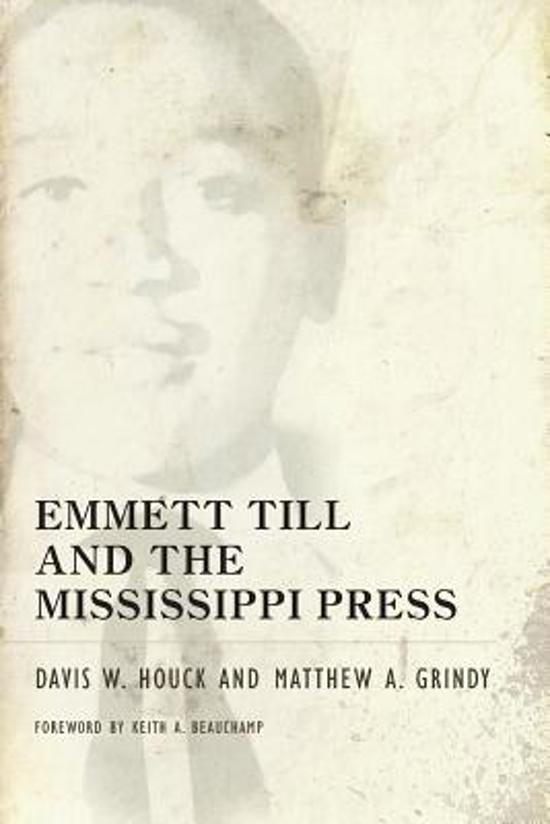 Boek cover Emmett Till and the Mississippi Press van Davis W. Houck (Paperback)