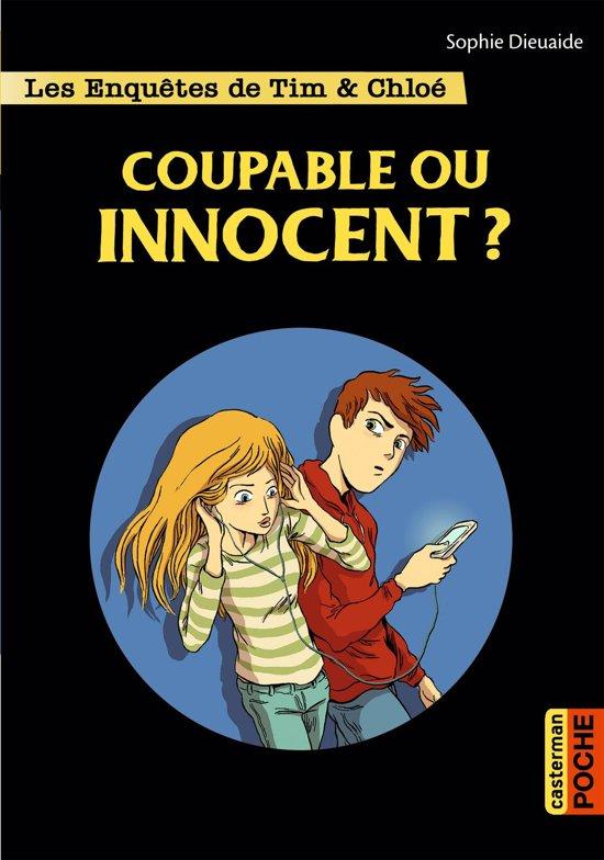 Les enquêtes de Tim et Chloé (Tome 8) - Coupable ou innocent ?