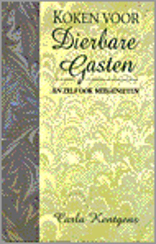 Boek cover Koken Voor Dierbare Gasten En Zelf Ook Meegenieten van Carla Kentgens (Hardcover)