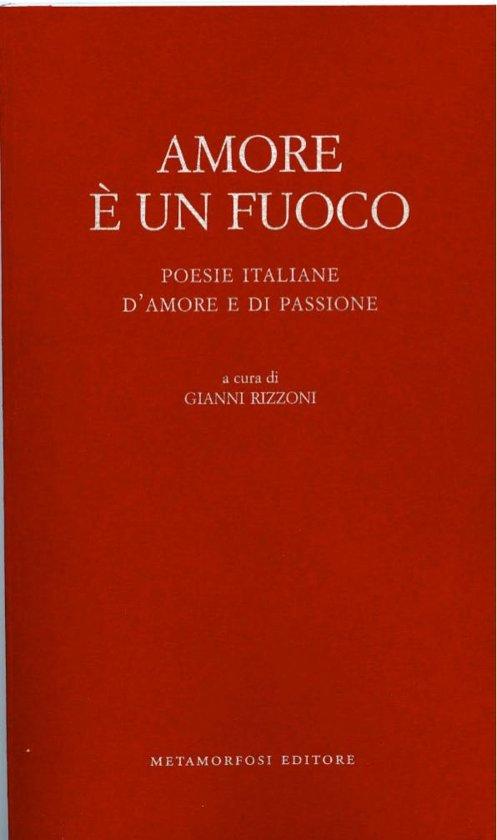 Bolcom Amore è Un Fuoco Poesie Italiane Damore E Di Passione