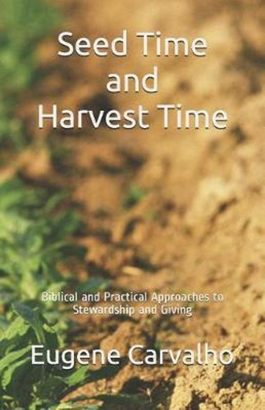 Seed Time and Harvest Time