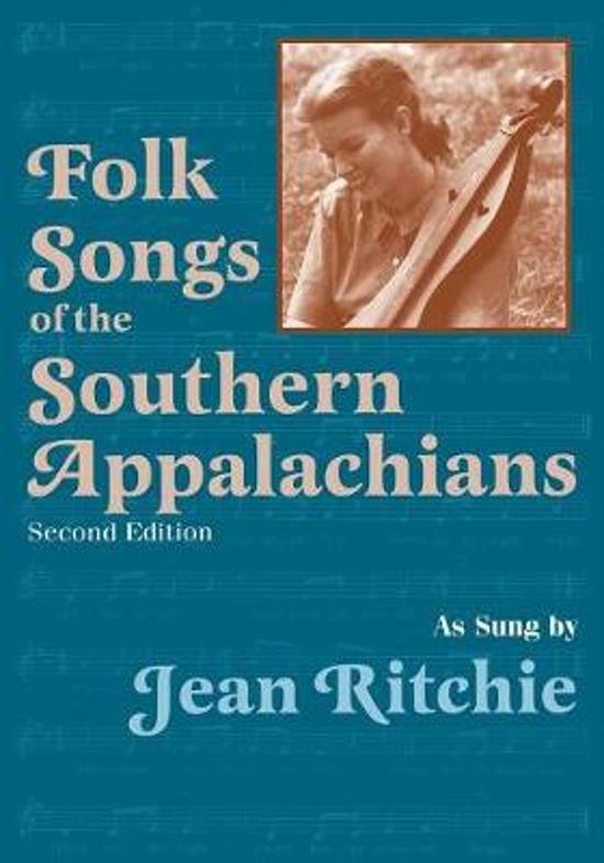 Folk Songs of the Southern Appalachians as Sung by Jean Ritchie