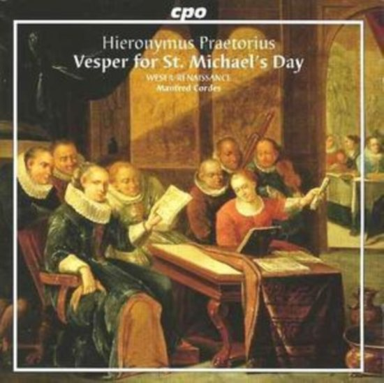 Praetorius: Vesper on St. Michaels Day / Cordes, et al
