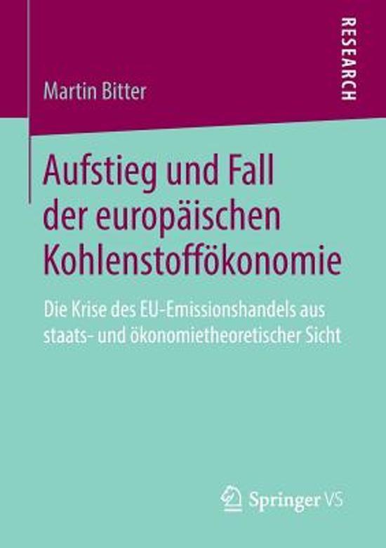 Aufstieg Und Fall Der Europ�ischen Kohlenstoff�konomie