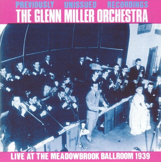 Live at the Meadowbrook Ballroom 1939