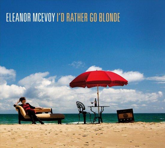 CD cover van Id Rather Go Blonde van Eleanor McEvoy