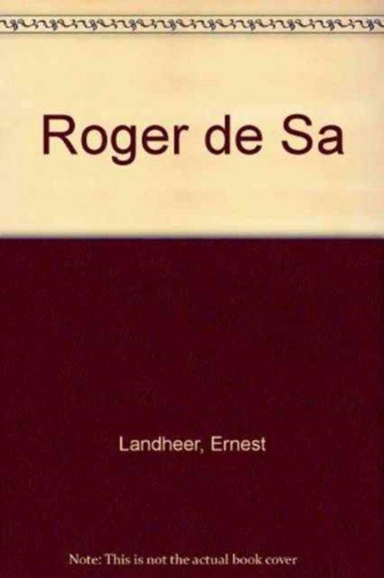 Boek cover Roger de Sa van E. Landheer (Hardcover)