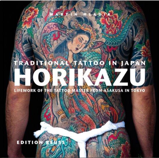Bolcom Traditional Tattoo In Japan Horikazu 9783943105100