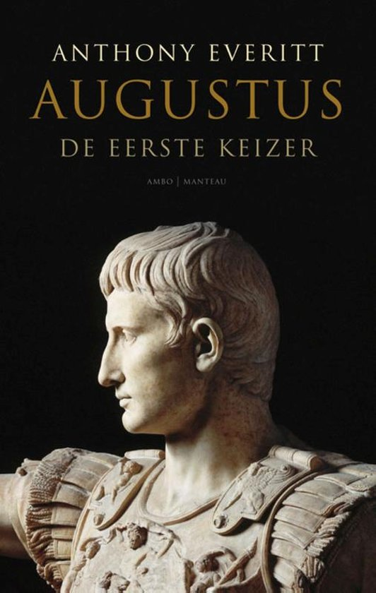 Boek cover Augustus van Anthony Everitt (Paperback)
