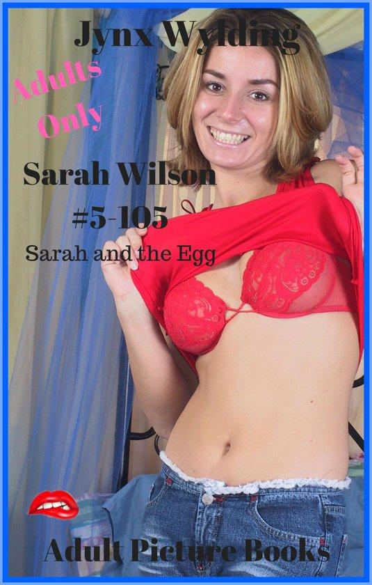 Sarah Wilson Sarah and the Egg
