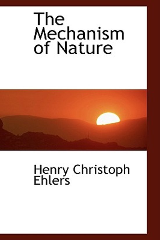 The Mechanism of Nature
