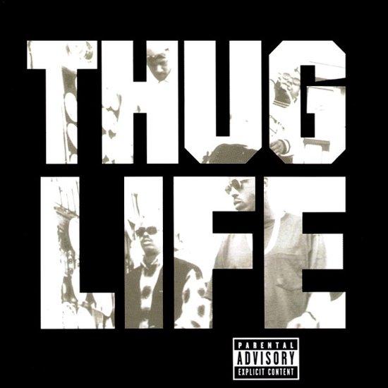 Thug Life – Volume I