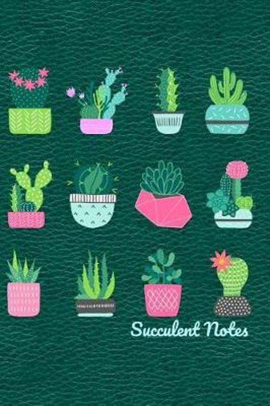 Succulent Notes