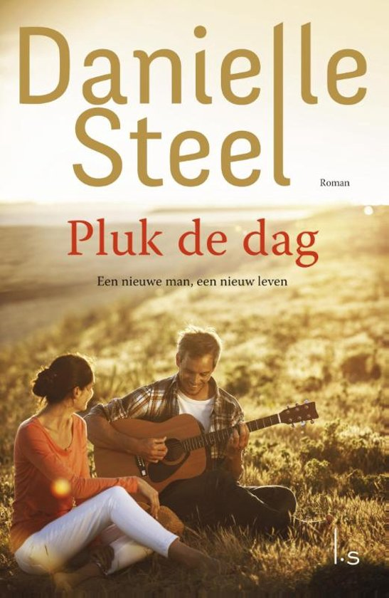 pluk de dag danielle steel 9789024569304 boeken. Black Bedroom Furniture Sets. Home Design Ideas