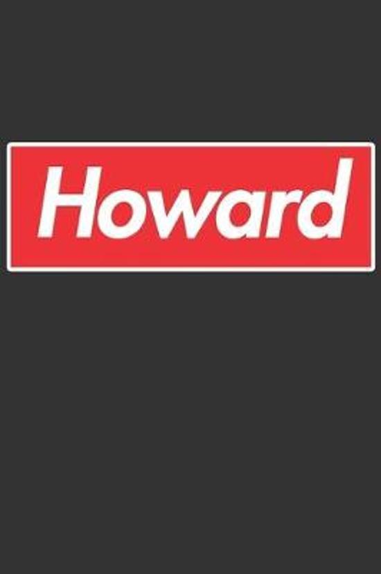 Howard: Howard Planner Calendar Notebook Journal, Personal Named Firstname Or Surname For Someone Called Howard For Christmas