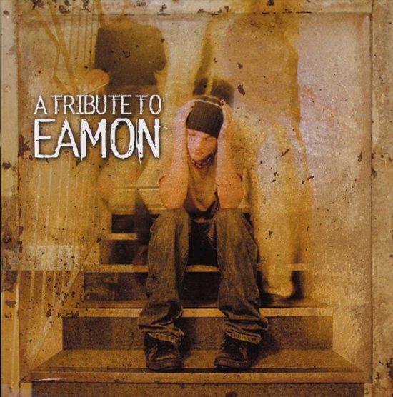 Tribute To Eamon