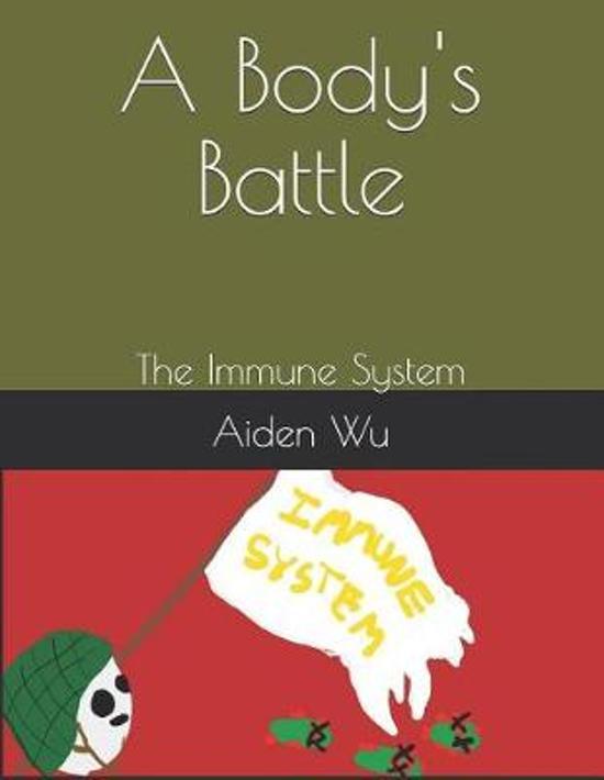 A Body's Battle