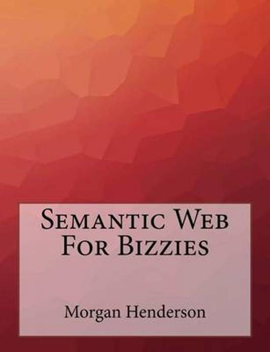 Semantic Web for Bizzies