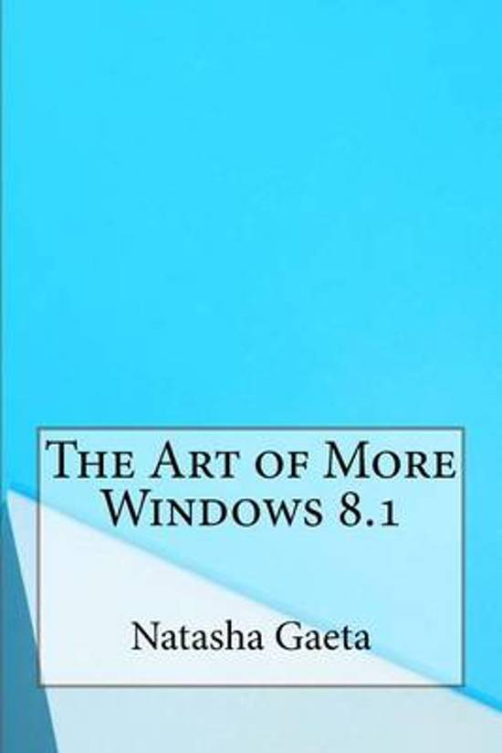 The Art of More Windows 8.1