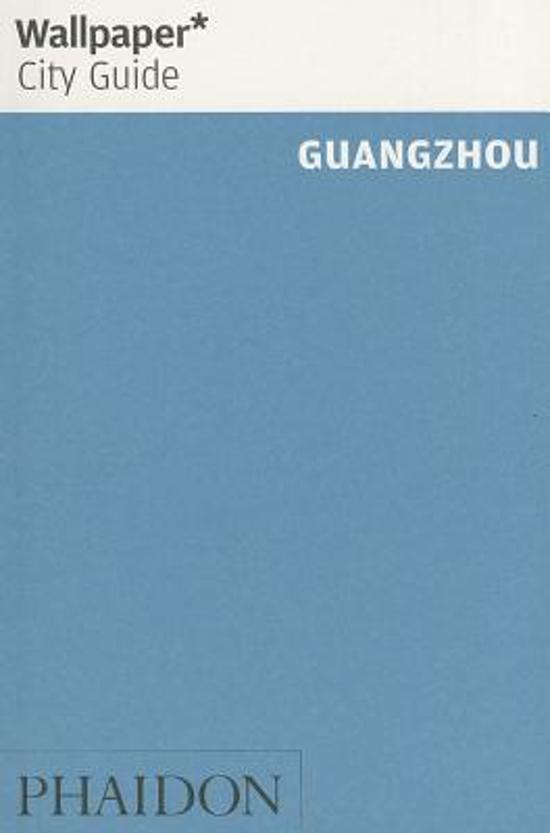 Wallpaper* City Guide Guangzhou