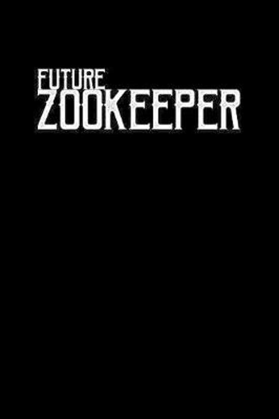 Future Zookeeper: Notebook - Journal - Diary - 110 Lined pages
