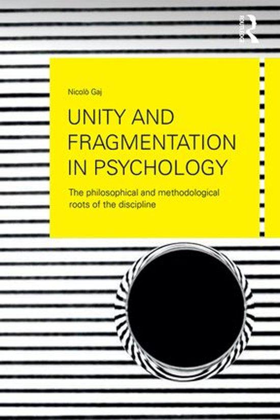 Unity and Fragmentation in Psychology