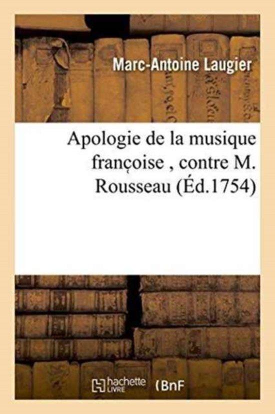 Apologie de la Musique Franc Oise, Contre M. Rousseau