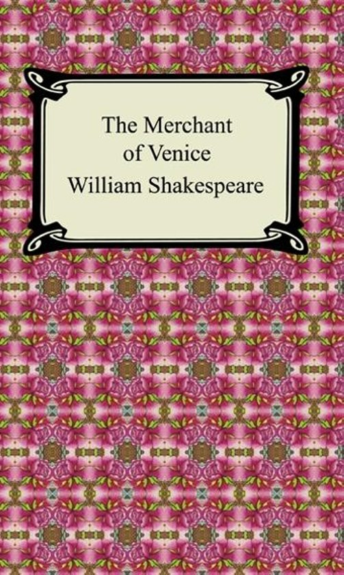an analysis of the merchant of venice by william shakespeare