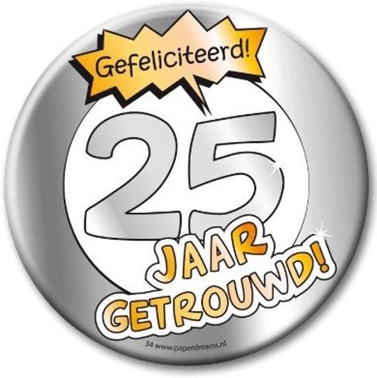 Extreem bol.com   XL Button - 25 jaar getrouwd (Doorsnee 10 cm), Paper  #YK69