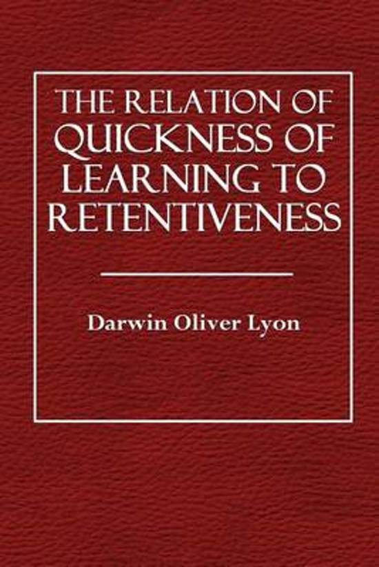 The Relation of Quickness of Learning to Retentiveness