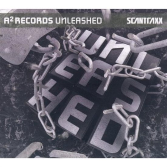 Scantraxx Presents - A2 Unleashed