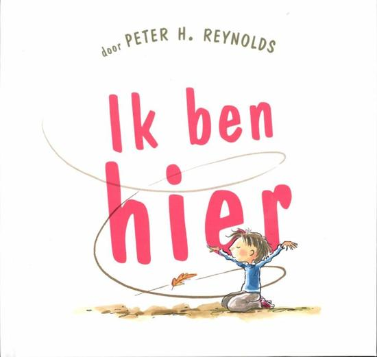 Boek cover Ik ben hier van Peter H. Reynolds (Hardcover)