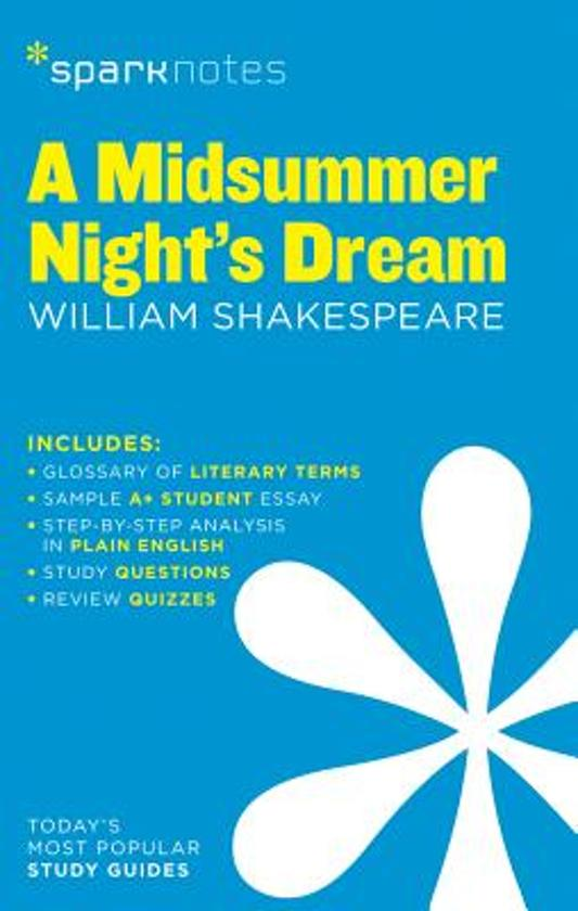 a literary analysis of a midsummer nights dream With the title of a midsummer night's dream, the suggestiveness of the importance of dreams and dreaming in the play could not be more conspicuous.