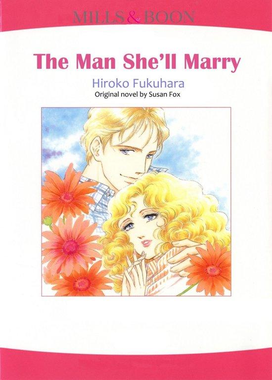 THE MAN SHE'LL MARRY (Mills & Boon Comics)