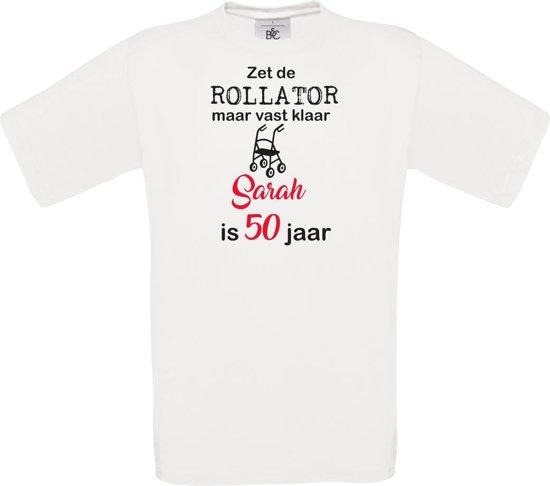 T-shirt - unisex - Zet de rollator maar vast klaar - Sarah - 50 jaar - wit - maat XXL