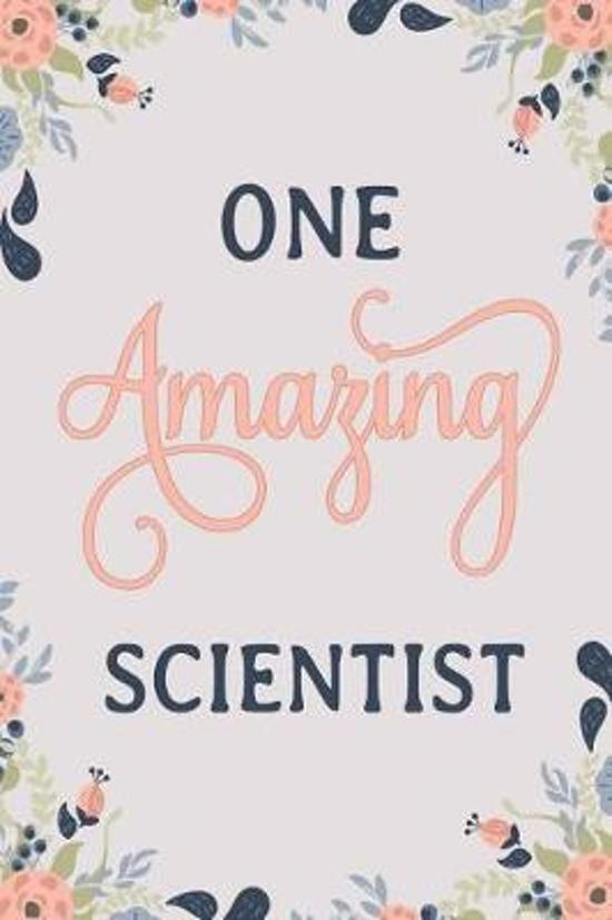 One Amazing Scientist