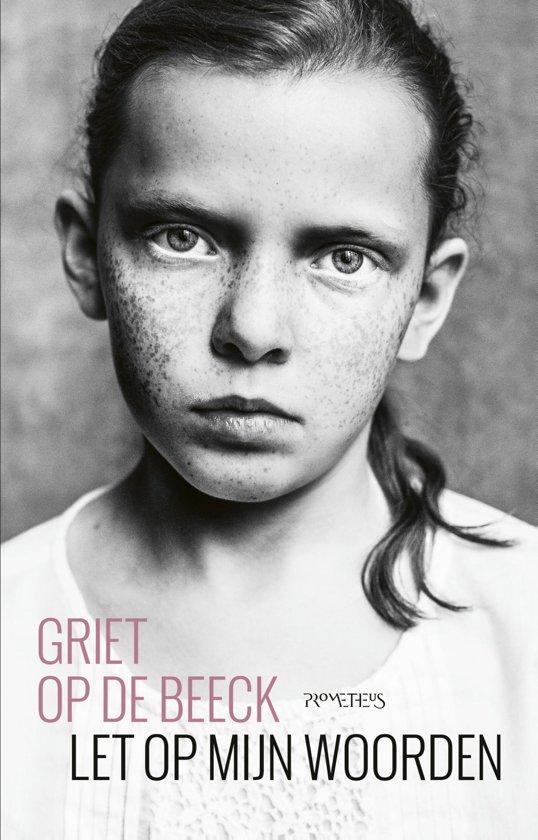 Boek cover Let op mijn woorden van Griet Op de Beeck (Onbekend)