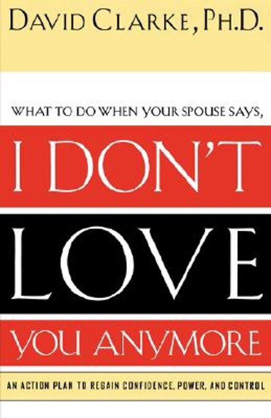 Bolcom I Dont Love You Anymore David Clarke 9780785265153