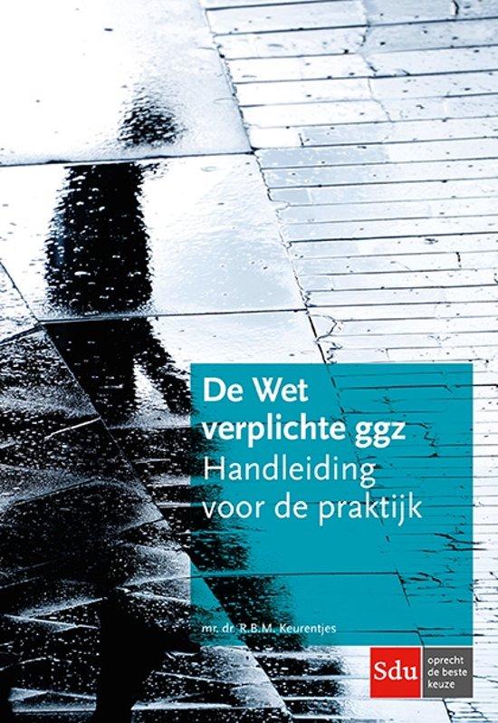 Boek cover De Wet verplichte geestelijke gezondheidszorg van R.B.M. Keurentjes (Paperback)