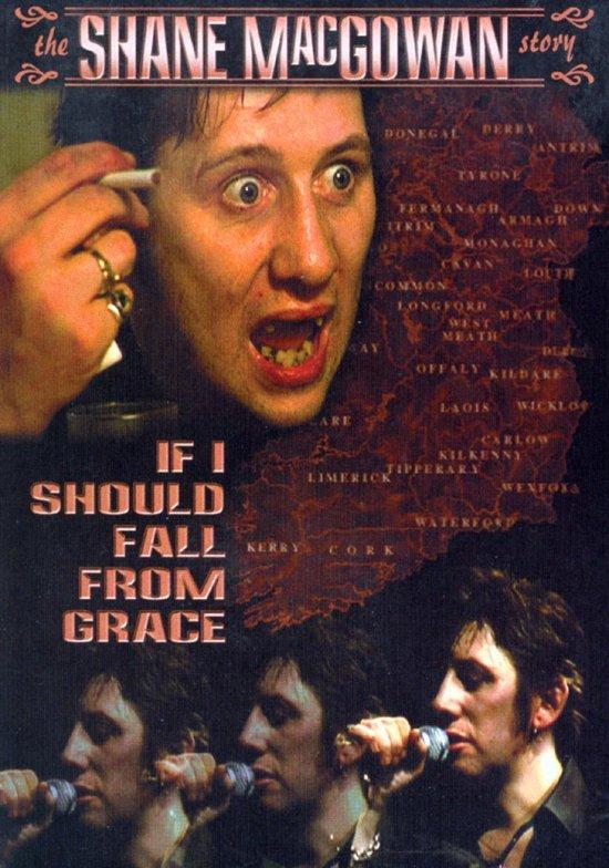 Shane McGowan - If I Should Fall From Grace