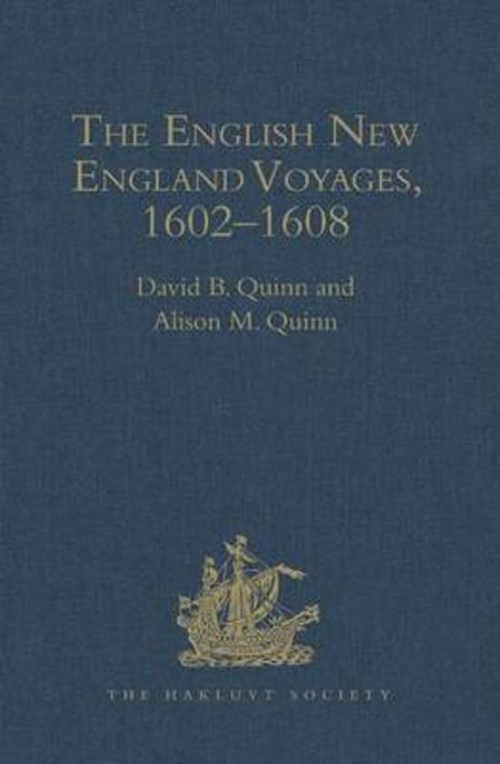 The English New England Voyages, 1602-1608