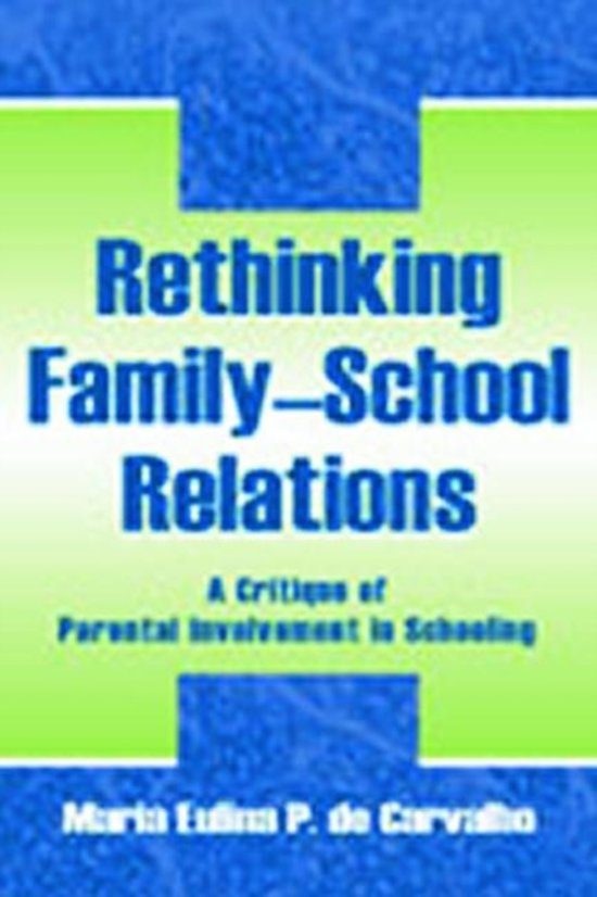 Rethinking Family-school Relations